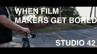 What Film Makers Get Bored