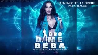 Dime Beba - GBO - NEW VIDEO LYRIC -2015
