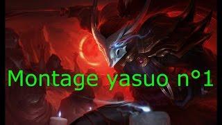 Yasuo montage #1