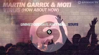 Martin Garrix & MOTi - Virus ft Ummet Ozcan ft. Katt Niall - Stars (DjRDR Mashup)