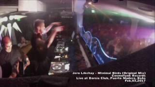Jero Likchay - Minimal Birds (original mix) LIVE