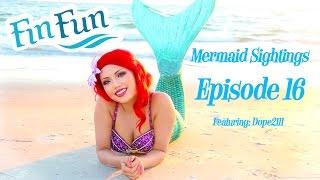 Mermaid Sightings | Episode 16- Featuring dope2111