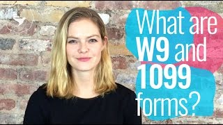 What are W9 and 1099 forms?