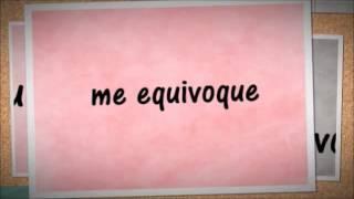 """""""Me Equivoque"""" - CD9 (Letra) ♡"""