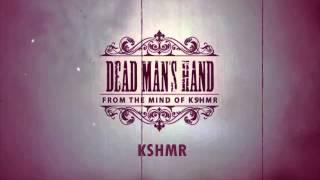 KSHMR - Dead Mans Hand (Hardwell On Air 198)