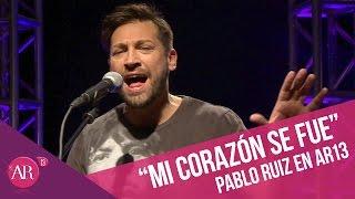 Pablo Ruiz - Mi corazón se fue   AR13