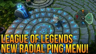 League of Legends : NEW RADIAL PING MENU! (Gameplay/ Commentary)