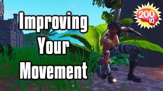 Improving Your Movement In Fortnite - Game Sense 101 (Ep. 4)