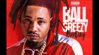 Ball Greezy - I Want You [Bae Day]