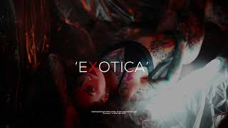 ''Exotica'' - Instrumental | Trap Beat ✘ Sensual RNB | (Mike✘Myers)