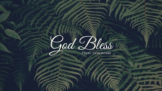 FREE Chill Guitar Hip Hop Beat / God Bless (Prod. By Syndrome)