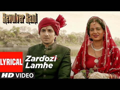 Zardozi Lamhe Lyrical   Revolver Rani   Kangana Ranaut   Vir Das   T-Series