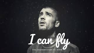The Chainsmokers ft. Zayn - I Can Fly ( Official Audio )_HD
