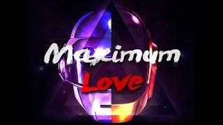 Daft Punk vs. Kavinsky - Nightcall After All (Maximum Love Remix)