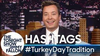 Hashtags: #TurkeyDayTradition
