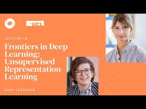 DeepMind x UCL   Deep Learning Lectures   10/12    Unsupervised Representation Learning