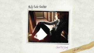 Molly Kate Kestner - Good Die Young (Acoustic)