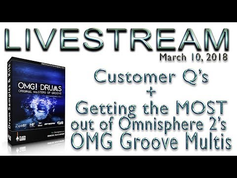 March 10: Customer Q's & OMG Groove Multi Tips