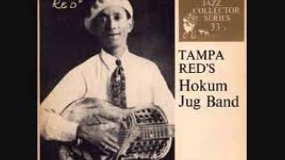 Sho is hot - Tampa Red's Hokum Jug Band