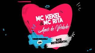 MC Kekel e MC Rita - Amor de Verdade (KARAOKÊ - BASE INSTRUMENTAL - Yan Pablo DJ e DJ David MM)