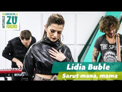 Lidia Buble - Sărut mâna, mamă (Live la Radio ZU)