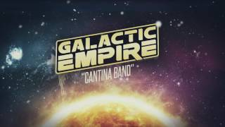 Galactic Empire - Cantina Band