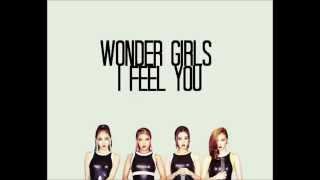 Wonder Girls - I Feel You Lyrics [Korean/Romanization/English Translation]