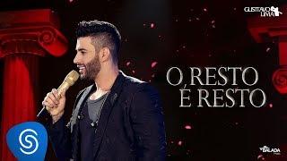 Gusttavo Lima - O Resto é Resto - DVD O Embaixador (Ao Vivo)