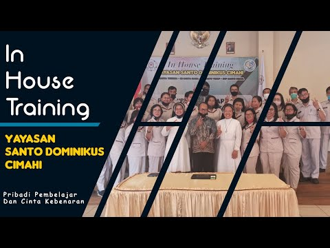 IN HOUSE TRAINING YAYASAN SANTO DOMINIKUS CIMAHI 2