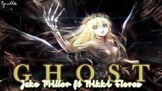 ☆ Ghost - Jake Miller ft. Nikki Flores