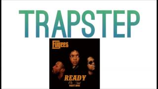 The Fugees - Ready Or Not (Whiiite Remix) [TRAP]