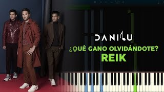 Qué Gano Olvidándote - Reik - Piano cover/tutorial