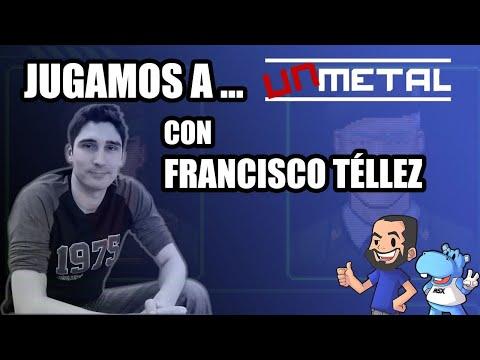 Jugamos a... UnMetal con Francisco Téllez (@unepic_fran)