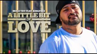 Molo Try Feat. King Free - A Little Bit Of Love