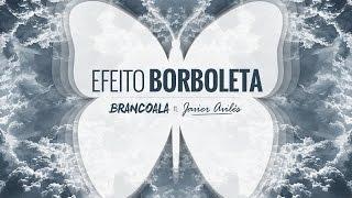 Brancoala - EFEITO BORBOLETA ft. Javier Avilés (ÁUDIO) Prod.MEMO