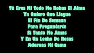 Los Reyes Del Monte - Eres Mi Todo ~ [ LETRA ]