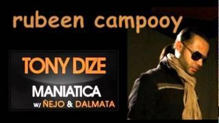 Rubeen campooy-maniatica(tony dize y ñejo y dalmata).remix
