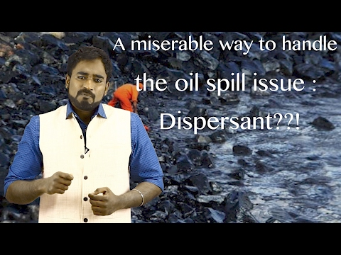 A miserable way to handle the oil spill issue : Dispersant??!