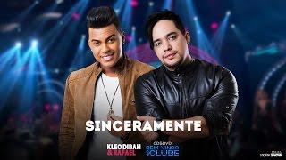 Kleo Dibah e Rafael - Sinceramente - DVD BEM VINDO AO CLUBE