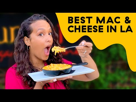 Ultimate Mac & Cheese Challenge: Finding The Best Mac In LA