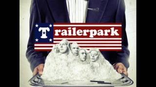 Trailerpark - Immer noch egal (+Lyrics)