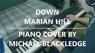 Marian Hill - Down | Piano Cover
