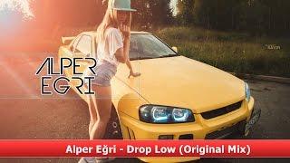 Alper Eğri - Drop Low