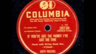If You've Got the Money I've Got the Time (Lefty Frizzell)