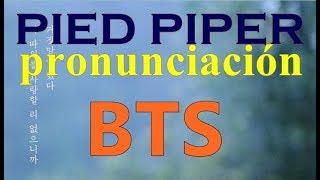 BTS - Pied Piper pronunciación fácil || Pied Piper - Bts letra fácil