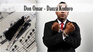 Partitura Don Omar - Danza Kuduro Flauta Traversa