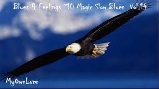 Blues & Feelings ~10 Magic Slow Blues Vol.14