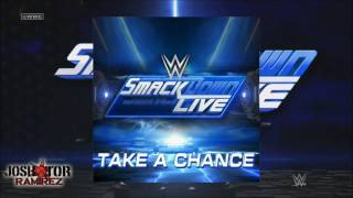 WWE Edit V2: Take A Chance (SmackDown Live Theme) by CFO$ - DL w. Custom Cover