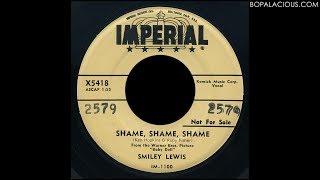 Smiley Lewis – Shame, Shame, Shame – Imperial