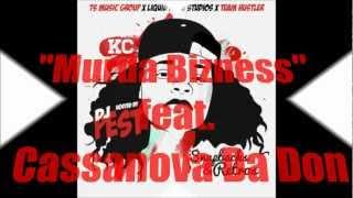 """KCtheFEMCEE """" Murda Bizness"""" featuring Cassanova Da Don"""